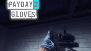 Payday 2 Gloves для Counter-Strike Source миниатюра 1