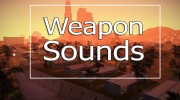 Weapon Sounds для GTA San Andreas миниатюра 1