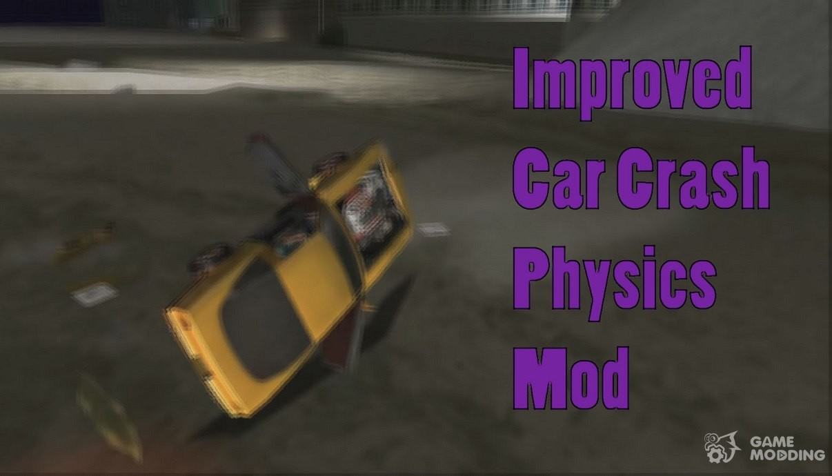 Car Crash Physics For Gta Vice City