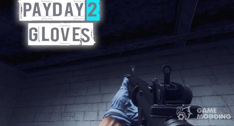 Payday 2 Gloves
