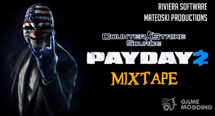 Payday 2 Mixtape