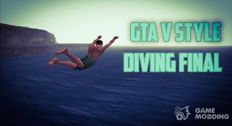 GTA V Style Diving Final