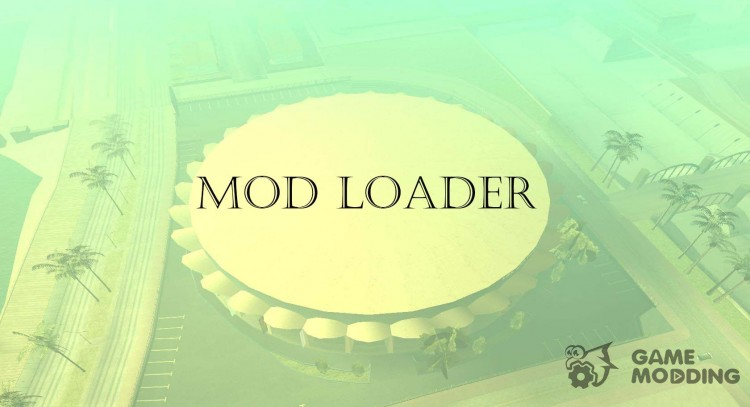 MOD Loader v 0.2.4 for GTA San Andreas