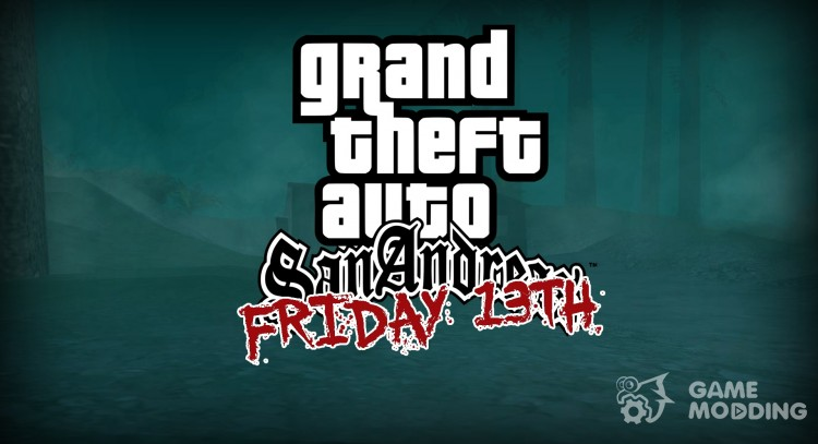 Friday 13th - Unofficial DLC for GTA San Andreas