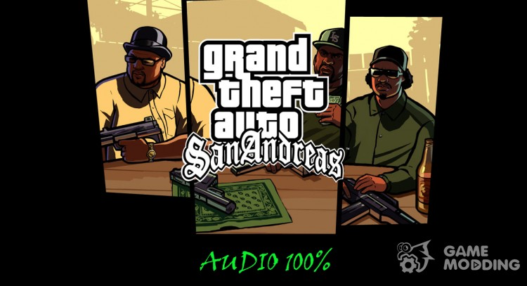 The original audio from the folder Rockstar games for GTA San Andreas