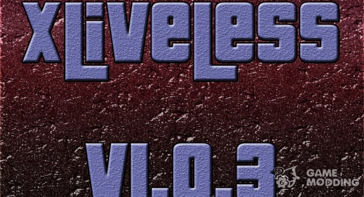 XLiveLess v 1.0.3 for GTA 4