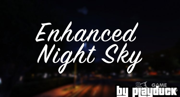 Enhanced Night Sky for GTA 5