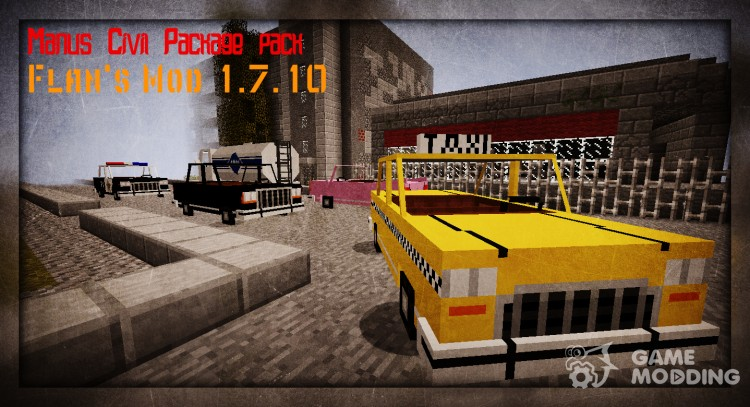 Manus Civil Package pack for Flan's Mod for Minecraft