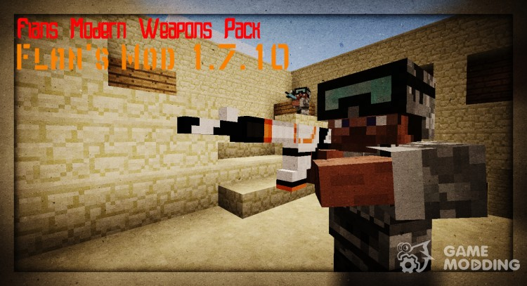 Flan's Modern Weapons Pack for Flan's Mod for Minecraft