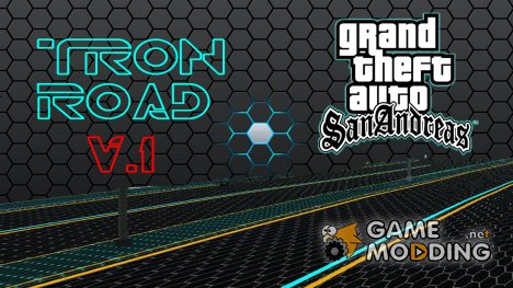 Tron road V.1 for GTA San Andreas
