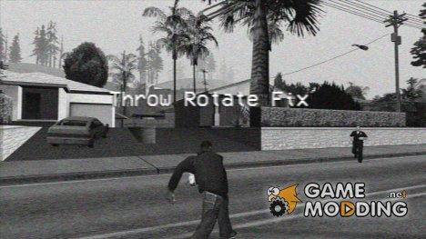 Throw Rotate Fix for GTA San Andreas
