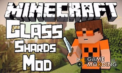 Glass Shards для Minecraft
