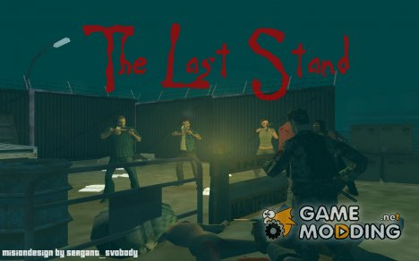 The Last Stand for GTA San Andreas