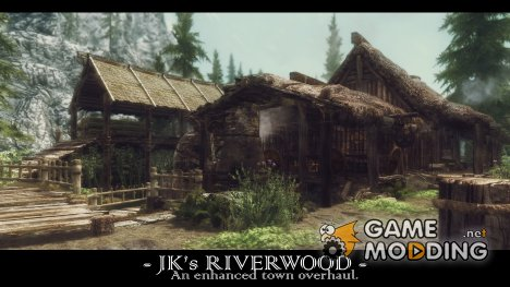 JK's Riverwood - Ривервуд от JK 1.2 for TES V Skyrim