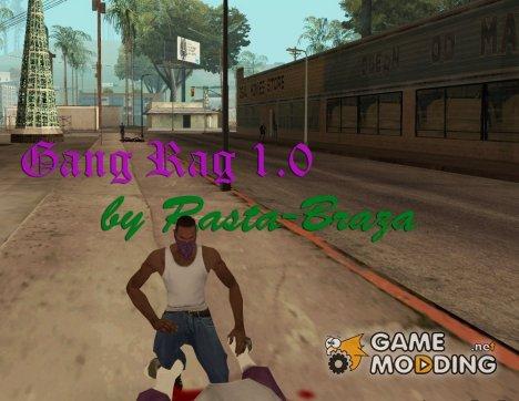 Gang Rag 1.0 для GTA San Andreas