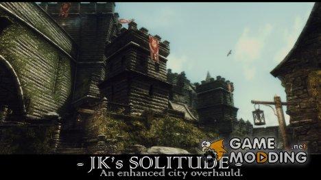 JK's Solitude - Улучшенный Солитьюд от JK 1.2 for TES V Skyrim