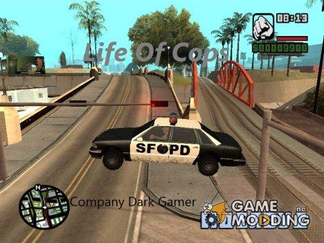 Life Of Cops 2 для GTA San Andreas
