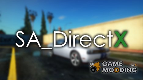 SA_DirectX 2.0 - Single Player для GTA San Andreas