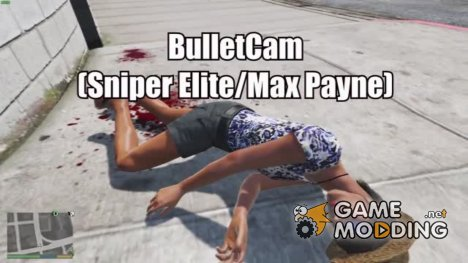 BulletCam v1.2b for GTA 5