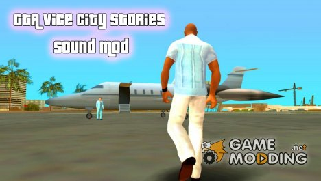 GTA Vice City Stories Sounds for GTA San Andreas