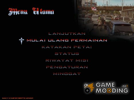 GTA Bahasa Indonesia (Indonesian Text, Font, Backgrund Menu) for GTA San Andreas