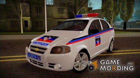 Chevrolet Aveo Милиция ДНР for GTA San Andreas