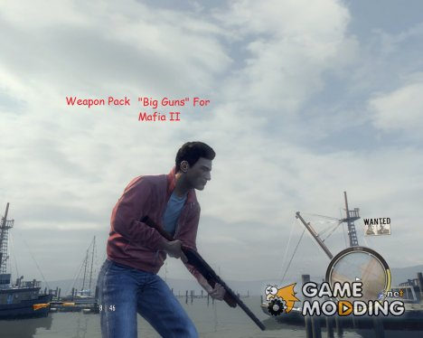 "Weapon Pack ""Big Guns"" for Mafia II"