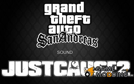 Just Cause 2 sounds for GTA San Andreas