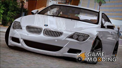 BMW M6 2005 for GTA San Andreas