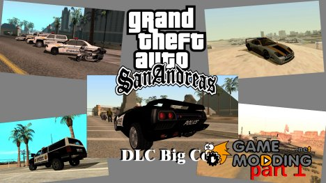 """DLC """"Big Cop""""  Part 1 для GTA San Andreas"""