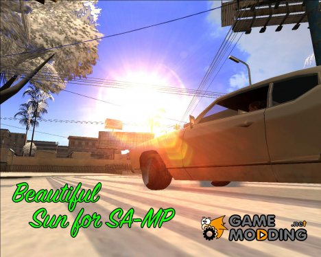 Beautiful Sun for SA-MP v4.0 для GTA San Andreas