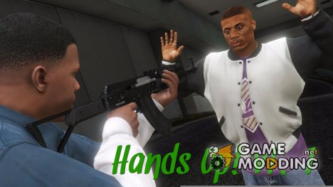 Hands Up  v1.1 for GTA 5