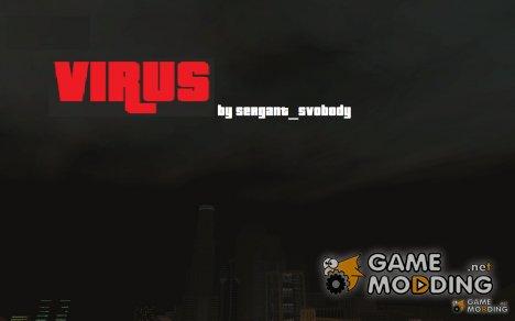 Вирус Часть 3 и 4 для GTA San Andreas