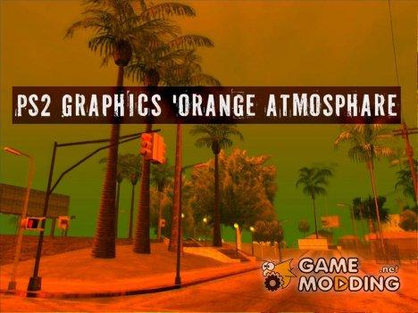 PS2 Graphics 'Orange Atmosphare для GTA San Andreas