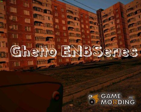 Ghetto ENBSeries для GTA San Andreas