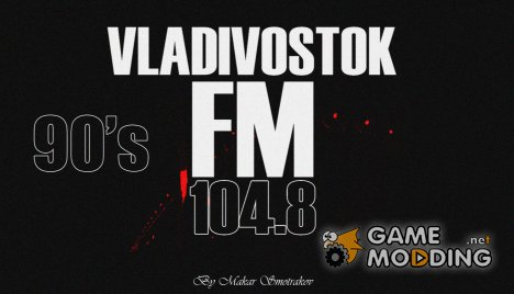 90's Vladivostok FM для GTA San Andreas