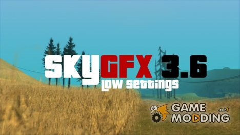 SkyGFX 3.6 (Low Settings) для GTA San Andreas