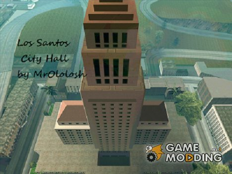 Los Santos City Hall HD для GTA San Andreas