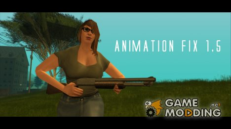Animation Fix 1.5 for GTA San Andreas