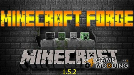 Minecraft forge 1.5.2 for Minecraft