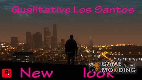 Qualitative Los Santos: New look для GTA San Andreas