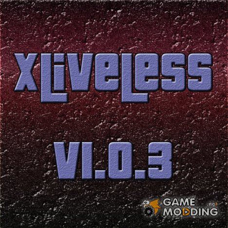XLiveLess v0.999b7 for GTA 4