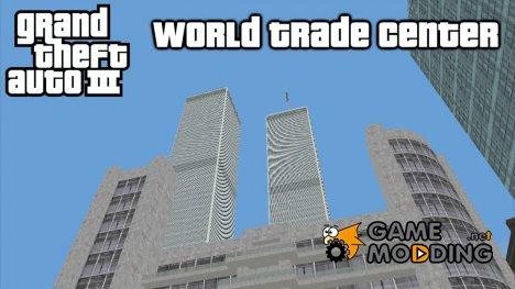 Всемирный Торговый Центр for GTA 3
