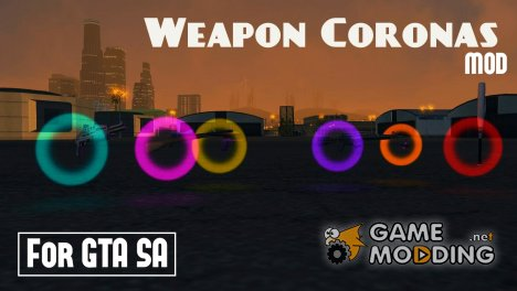 Weapon Coronas 1.1 for GTA San Andreas