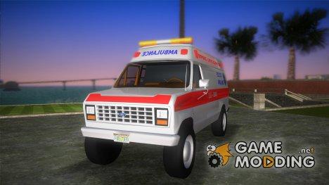 Ford E-250 Ambulance для GTA Vice City
