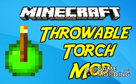 Throwable Torch для Minecraft