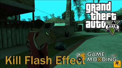 GTA V Kill Flash Effect для GTA San Andreas