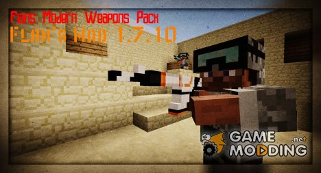 Flan's Modern Weapons Pack для Flan's Mod for Minecraft
