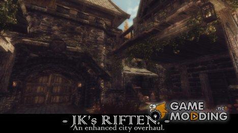 JK's Riften - Улучшенный Рифтен от JK 1.0 для TES V Skyrim